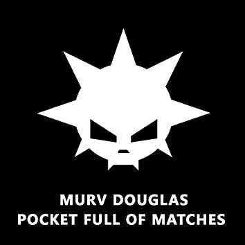 Pocket Full of Matches