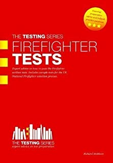 Firefighter Tests - The ULTIMATE Guide by a former Fire Officer (Practice tests for the National Firefighter selection process) The Testing Series: 1 by Richard McMunn 1st (first) Edition (2010)