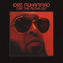 idris muhammad turn this mutha out vinyl