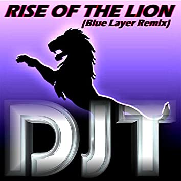 Rise of the Lion (Blue Layer Remix)