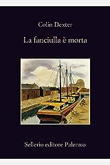 La fanciulla è morta (L'ispettore Morse Vol. 8) Formato Kindle