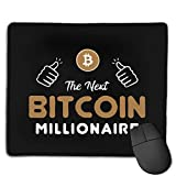 The Next Bitcoin Millionaire - Alfombrilla de ratón antideslizante con borde cosido