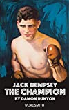 Jack Dempsey: The Champion (Jack Dempsey by Damon Runyon Book 2)