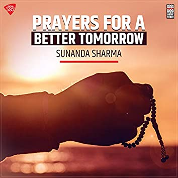 Prayers for a Better Tomorrow