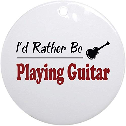 EaYanery Rather Be Playing Guitar Ornament (Round) Holiday Christmas Ornament Holiday and Home Decor Round Xmas Gifts Christmas Tree Ornaments Ideas 2019