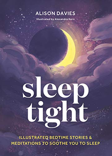 Sleep Tight: Illustrated bedtime stories & meditations to soothe you to sleep (English Edition)