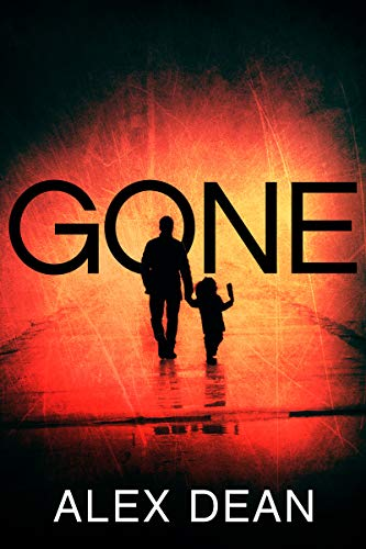 Gone: A riveting suspense novel that keeps you guessing until the end (Alexis Fields Crime Thrillers Book 4) (English Edition)