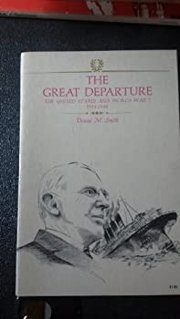 The great departure   The United States and World War I 1914-1920  America in crisis
