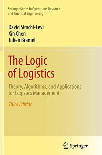 The Logic of Logistics: Theory, Algorithms, and Applications for Logistics Management (Springer Series in Operations Research and Financial Engineering)の詳細を見る