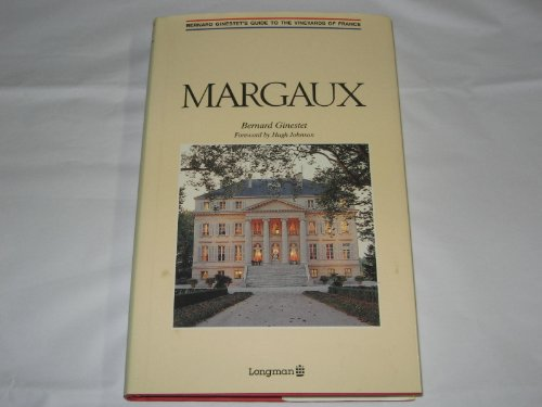 Margaux (Guide to the Vineyards of France)