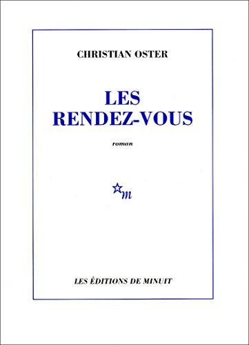 Les Rendez-vous (Romans Français) eBook: Oster, Christian: Amazon.fr
