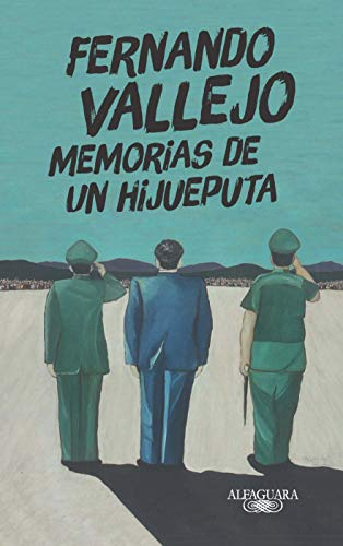 Amazon.com: Memorias de un hijueputa (Spanish Edition) eBook : Vallejo,  Fernando: Kindle Store
