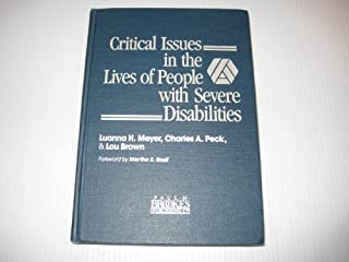 Critical Issues in the Lives of People With Severe Disabilities