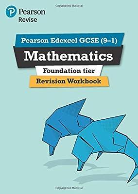 Revise Edexcel Gcse (9-1) Mathematics Foundation Revision Workbook (REVISE Edexcel GCSE Maths 2015) by Pearson Ed