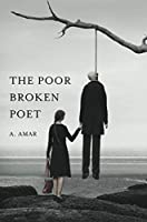 The Poor Broken Poet