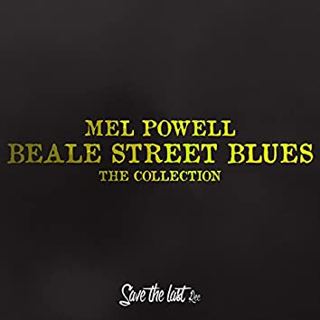Beale Street Blues (The Collection)