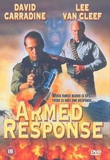 Armed Response (Vengeance Armée)