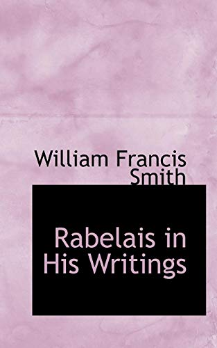 Rabelais in His Writings