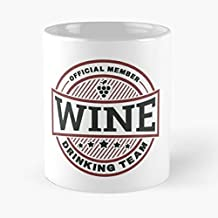 Wine Drinking Team T Shirt Tee - Funny Gifts For Men And Women Gift Coffee Mug Tea Cup White 11 Oz.the Best Holidays.