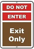 ヴィンテージの外観の複製の金属の看板、出口のみの活動の看板、キャンプ場の看板、面白い警告標識はプロのグラフィックスで印刷された家の安全標識には入れないでください