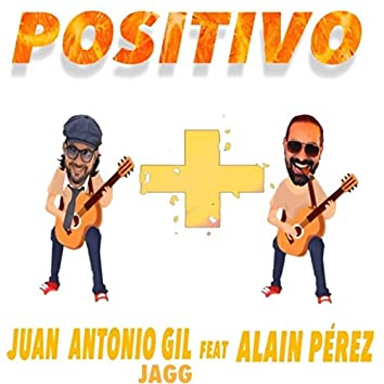 Positivo (feat. Alain Pérez)