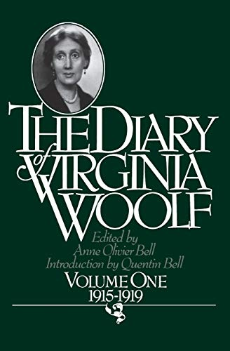 The Diary of Virginia Woolf, Vol. 1: 1915-1919