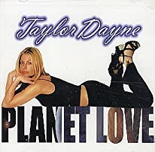 Planet Love by Taylor Dayne (2000-03-21)