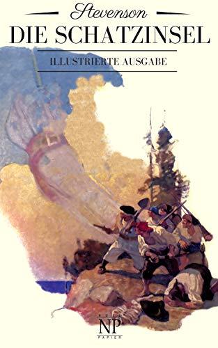 Die Schatzinsel: Illustrierte Fassung (Klassiker bei Null Papier)