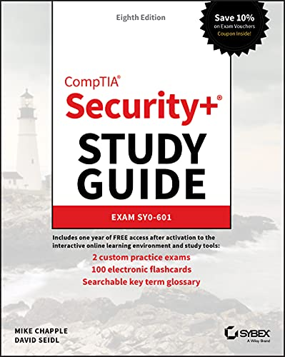 Compare Textbook Prices for CompTIA Security+ Study Guide: Exam SY0-601 8 Edition ISBN 9781119736257 by Chapple, Mike,Seidl, David