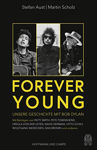 Buchseite und Rezensionen zu 'Forever Young: Unsere Geschichte mit Bob Dylan' von Stefan Aust
