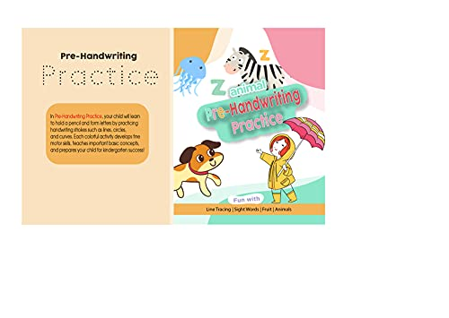 Pre-handwriting practice workbook: a step by step guide with animal illustrations for line, circle, curve strokes and letter tracing (English Edition)