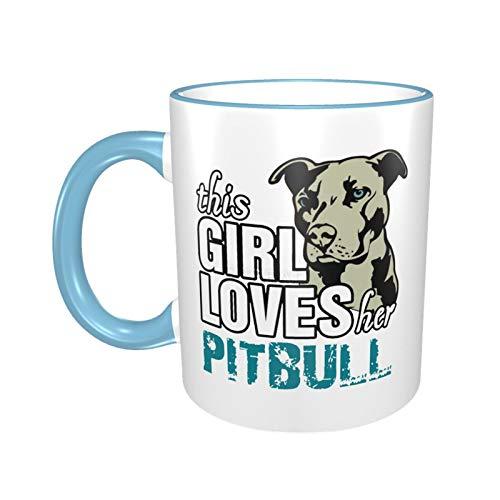 Funny Coffee Mug Tea Cup For Men Women This Girl Loves Her Pit Bull Gift For Men Women Boy Girl, White Fine-Bone Ceramic 11 Oz