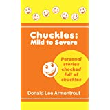 Chuckles: Mild to Severe (English Edition)