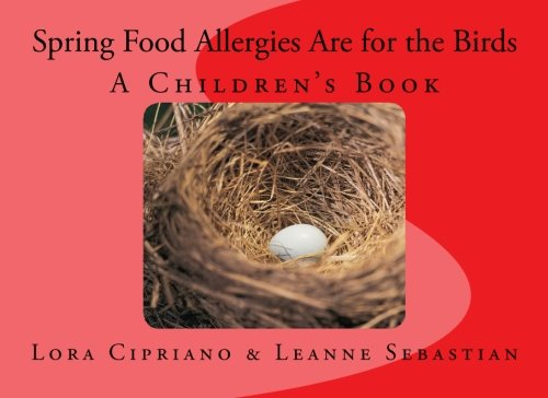 Spring Food Allergies Are for the Birds