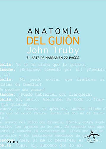Anatomía del guión: El arte de narrar en 22 pasos (Fuera