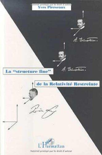 Structure fine de la relativite restreinte (la)