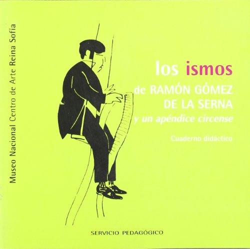 Los ismos de Ramón Gómez de la Serna y un apéndice circense. Cuaderno didáctico
