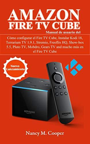 Manual de usuario Amazon Fire TV Cube: Cómo configurarlo, y mucho más
