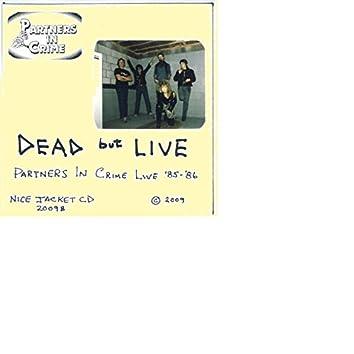 Dead...but Live