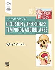 Tratamiento de oclusión y afecciones temporomandibulares (8ª ed.9