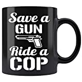 DKISEE - Tazza da caffè in ceramica 'Save A Gun Ride A Cop', 325 ml
