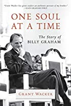 One Soul at a Time: The Story of Billy Graham (Library of Religious Biography (LRB))