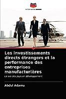 Les investissements directs étrangers et la performance des entreprises manufacturières: Le cas des pays en développement