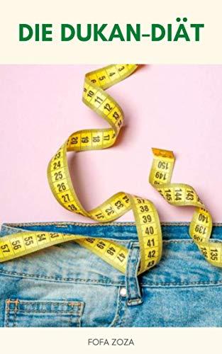 Dukan-Diät-Plan-Buch : Die Dukan-Diät - Revolutionärer Gewichtsverlust-Plan - Dukan-Diät-Protein-Rezepte - Dukan-Diät-Gemüse-Rezepte