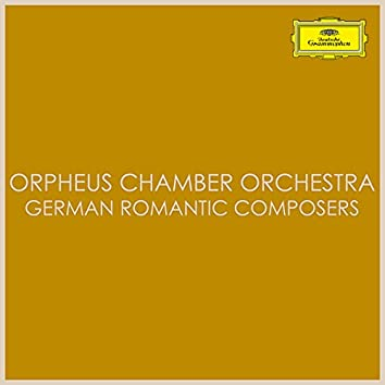 Orpheus Chamber Orchestra – German Romantic Composers