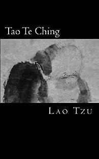 Tao Te Ching: El Libro del Tao y la Virtud: Volume 3 par Lao Tzu
