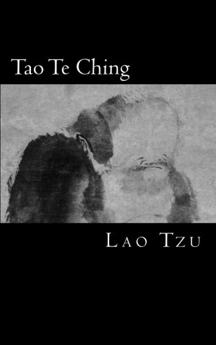 Tao Te Ching: El Libro del Tao y la Virtud: Volume 3 (Clásicos Universales)
