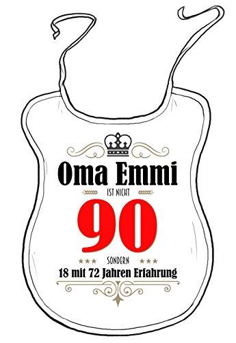 die stadtmeister Latz für Erwachsene zum 90. Geburtstag/mit Wunschnamen/z.B. Oma Emmi (BZW. Wunschname) ist Nicht 90 - sondern 18 mit 72 Jahren Erfahrung