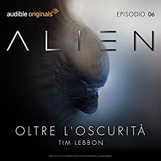 Alien - Oltre l'oscurità 6 copertina