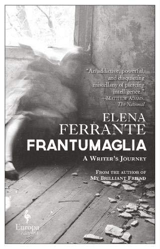 Frantumaglia. A writer's journey